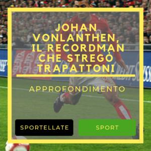 http://www.sportellate.it/2018/02/15/vonlanthen-recordman-strego-trapattoni/